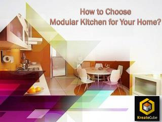 How to Choose Modular Kitchen for Your Home?