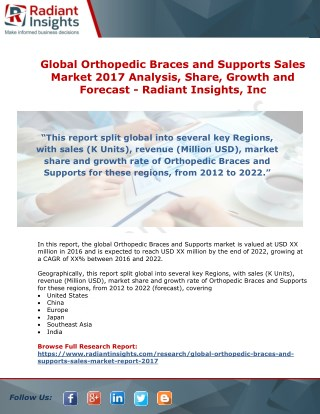 Global Orthopedic Braces and Supports Sales Market 2017 Analysis, Share, Growth and Forecast By Radiant Insights