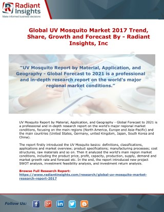 Global UV Mosquito Market 2017 Trend, Share, Growth and Forecast By Radiant Insights