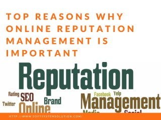 Top Reason Why Online Reputation Mangement Important