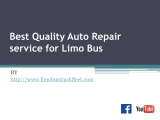 Best Quality Auto Repair service for Limo Bus