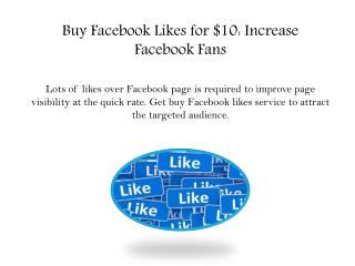 Buy Facebook Likes for $10: Increase Facebook Fans