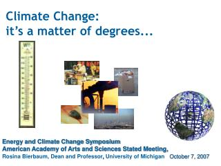 Climate Change:  it s a matter of degrees...