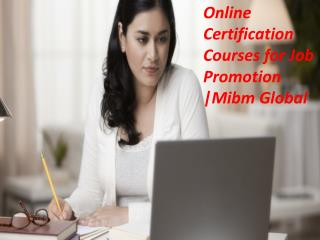 Administration degree program Online Certification Courses for Job Promotion