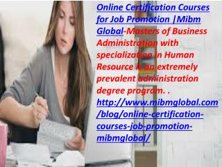 In each association there is an Online Certification Courses for Job Promotion