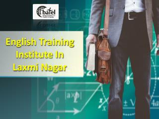 English Training Institute in Laxmi Nagar