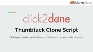Why do you need Thumbtack Clone?