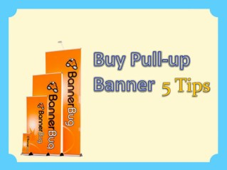5 Top Tips to buy pull-up banner