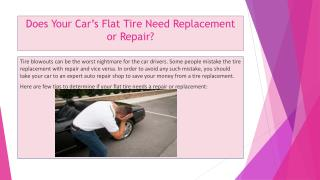 Does Your Car's Flat Tire Need Replacement or Repair?