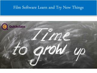 Film Software Learn and Try New Things