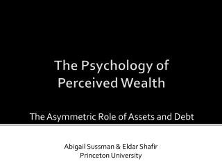 The Psychology of  Perceived Wealth