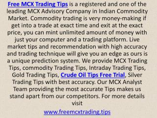 Leading MCX Advisory Company in Indian Commodity Market - Free MCX Trading Tips