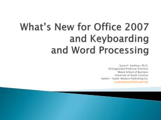 What s New for Office 2007 and Keyboarding  and Word Processing