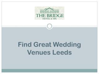 Find Great Wedding Venues Leeds