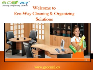 Office Cleaning New Jersey | Eco-Way Cleaning & Organizing Solutions