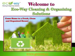 Best  Cleaning Service New Jersey |Eco-Way Cleaning & Organizing Solutions