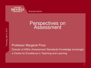 Perspectives on Assessment