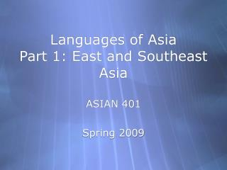 Languages of Asia Part 1: East and Southeast Asia