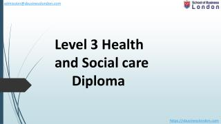 diploma in health and social care- school of business london