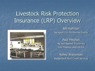 Livestock Risk Protection Insurance (LRP) Overview