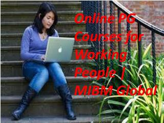 EMBA Program Online PG Courses for Working People for the experts