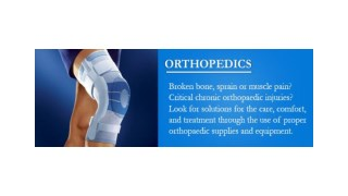 Orthopedic Supplies And Equipment Store. Buy Orthopedic Products and Devices