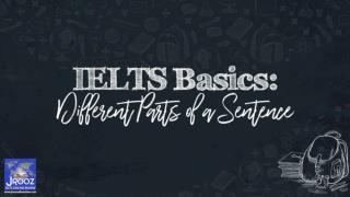 IELTS Basics: Different Parts of a Sentence