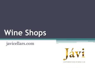 Wine Shops - javicellars.com
