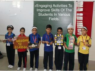 Engaging Activities To Improve Skills Of The Students