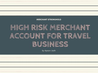 High risk merchant account for travel business