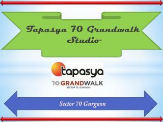 Tapasya 70 Grandwalk Studio Gurgaon – Retail Shops, Review, Price