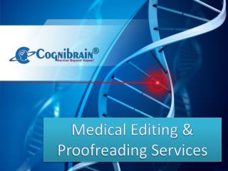 Medical Editing and Proofreading Services