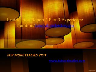 Justification Report â Part 3 Experience Tradition/tutorialoutletdotcom