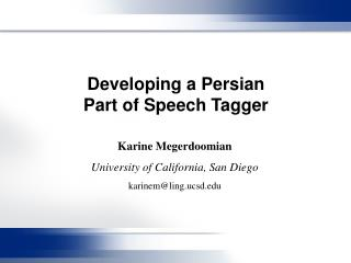 Developing a Persian  Part of Speech Tagger