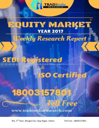 WEEKLY EQUITY CASH REPORT FOR 9-10-2017 TO 13-10-2017 BY TRADEINDIA RESEARCH