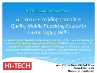 Hi Tech is Providing Complete Quality Mobile Repairing Course in Laxmi Nagar, Delhi