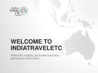 Get in Touch With Travel Agency in India