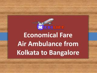 Medilift Air Ambulance from Kolkata to Bangalore: Best in Patient Transit