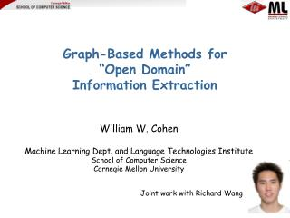 Graph-Based Methods for   Open Domain   Information Extraction