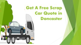 Get A Free Scrap Car Quote in Doncaster