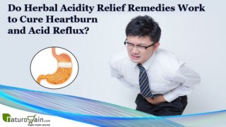 Do Herbal Acidity Relief Remedies Work to Cure Heartburn and Acid Reflux?