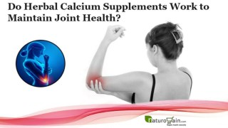 Do Herbal Calcium Supplements Work to Maintain Joint Health?