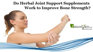 Do Herbal Joint Support Supplements Work to Improve Bone Strength?