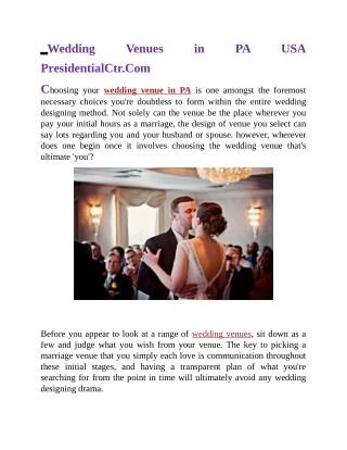 Wedding Venues in PA USA Presidentialctr.com
