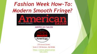 Fashion Week How-To: Modern Smooth Fringe?