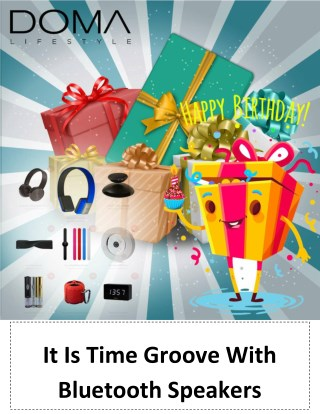 It Is Time Groove With Bluetooth Speakers