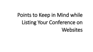 Points to Keep in Mind while Listing Your Conference on Websites