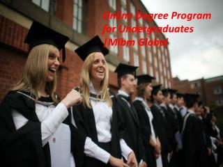 Online Degree Program for Undergraduates of Master of business administration (MBA)