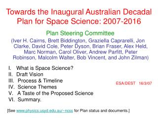 Towards the Inaugural Australian Decadal Plan for Space Science: 2007-2016