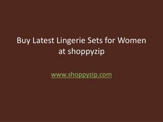 Buy Latest Lingerie Sets for Women at shoppyzip